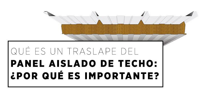 Traslape Del Panel Aislado de Techo