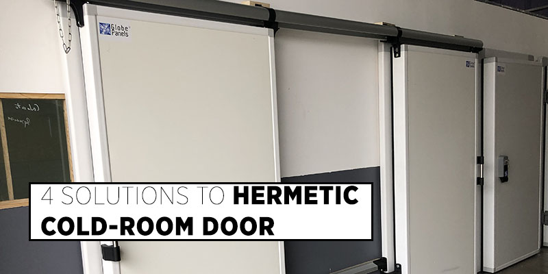 4 Solutions to Hermetic Cold - Room Door