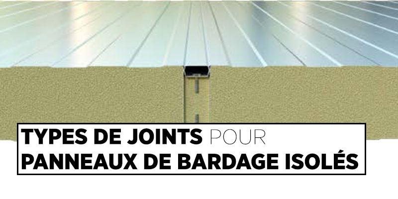 Types de Joints Pour Panneaux de Bardage Isolés